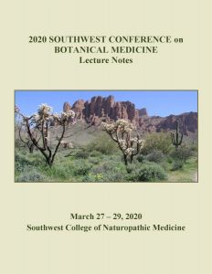Southwest Conference on Botanical Medicine, Tempe, Arizone