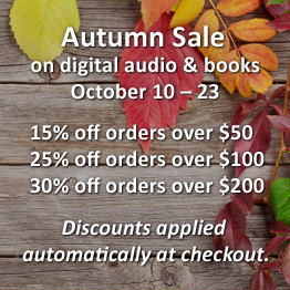 Autumn Sale on digital audio & books October 10 - 23. 15% off orders over $50, 25% off orders over $100, 30% off orders over $200.